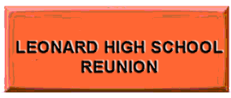 LEONARD HIGH SCHOOL REUNION